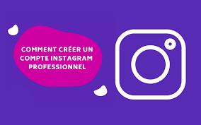 Comment créer un compte Instagram